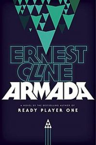 "cover of ""Armada"" by Ernest Cline"